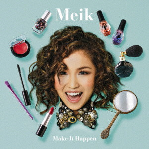 Meik/Make It Happen(初回限定盤)