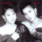 相田翔子出演:Wink/Crescent