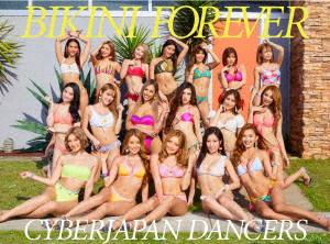CYBERJAPAN DANCERS/BIKINI FOREVER(初回限定盤)(DVD付)