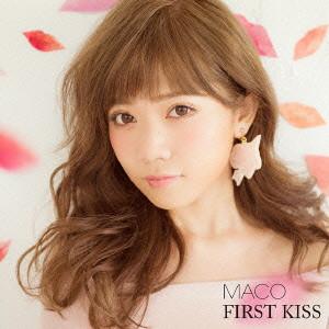 MACO/FIRST KISS
