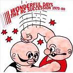 RCサクセション/THE RC SUCCESSION BEST ALBUM WONDERFUL DAYS 1970-80