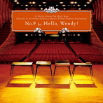 Hello,Wendy!/No.9