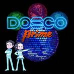 DREAMS COME TRUE/DOSCO prime