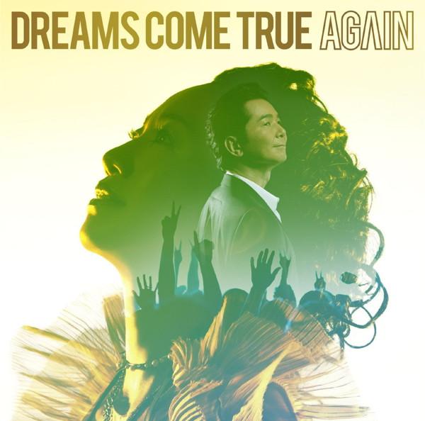 Dreams Come True/AGAIN