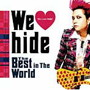 hide/We Love hide~The Best in The World~
