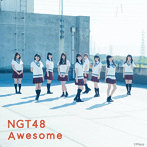 NGT48/Awesome