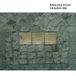 井出靖/Endless Echo