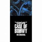 BOφWY(ボウイ)/'GIGS' CASE OF BOφWY-THE ORIGINAL-(完全限定盤スペシャルボックス)