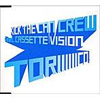 KICK THE CAN CREW/TORIIIIIICO!
