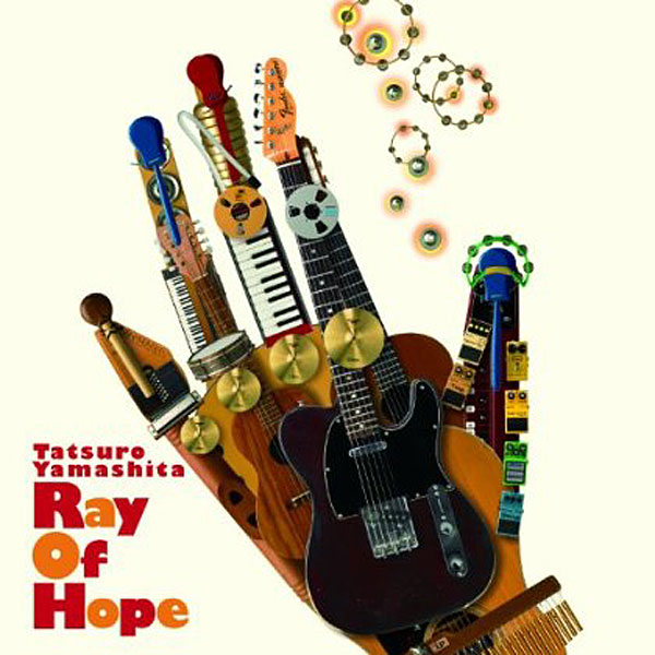 山下達郎/Ray Of Hope
