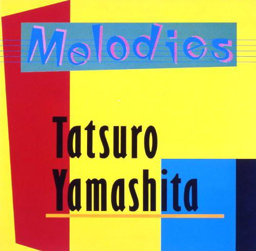 山下達郎/MELODIES(30th ANNIVERSARY EDITION)