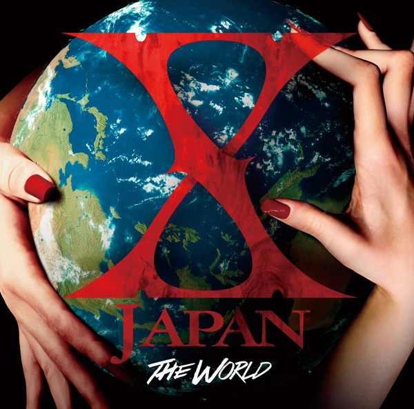 X JAPAN/THE WORLD〜X JAPAN 初の全世界ベスト〜
