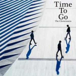 Cheserasera/Time To Go
