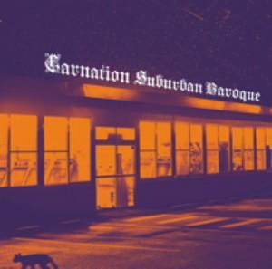 カーネーション/Suburban Baroque