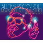 鈴木雅之/ALL TIME ROCK 'N' ROLL(初回生産限定盤)
