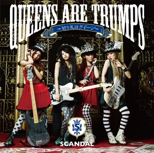 SCANDAL/Queens are trumps-切り札はクイーン-