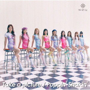 NiziU/Take a picture/Poppin' Shakin'(初回生産限定盤A)(DVD付)