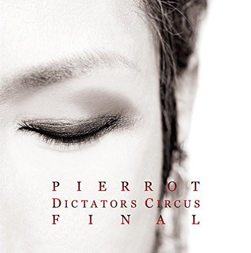 PIERROT/DICTATORS CIRCUS FINAL