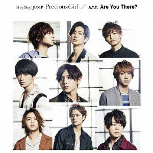 Hey!Say!JUMP/A.Y.T./Precious Girl/Are You There?(通常盤)