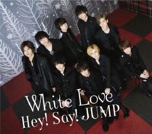 Hey!Say!JUMP/White Love(通常盤)