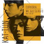 KAT-TUN/EUPHORIA / We Just Go Hard feat. AK-69(初回限定盤2)(Blu-ray Disc付)