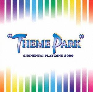 少年隊/PLAYZONE 2000'THEME PARK'