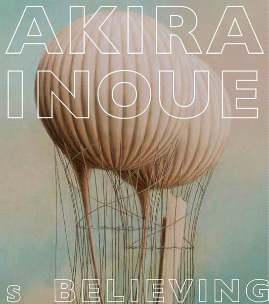 Believing(Works of Akira Inoue)