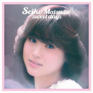 松田聖子/Seiko Matsuda sweet days(完全生産限定盤)