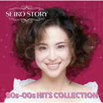 松田聖子/SEIKO STORY〜90s-00s HITS COLLECTION〜