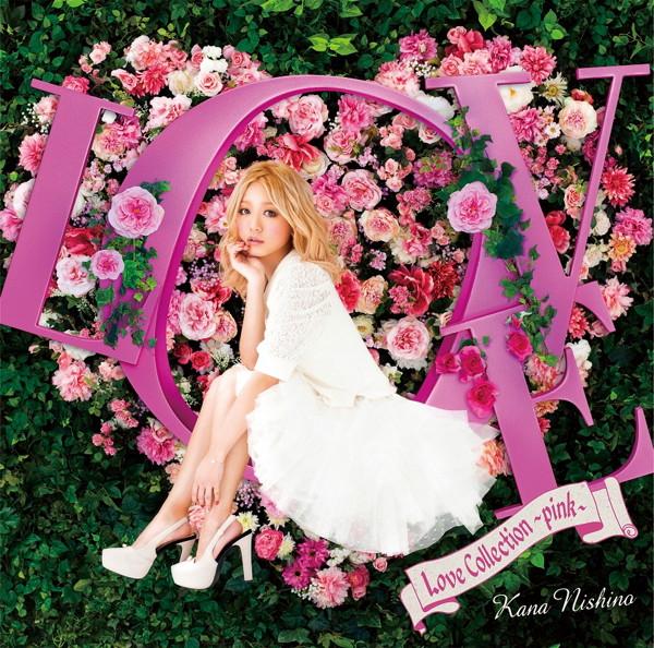 西野カナ/Love Collection〜pink〜