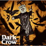 MAN WITH A MISSION/Dark Crow(初回生産限定盤)(DVD付)