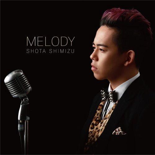 清水翔太/MELODY