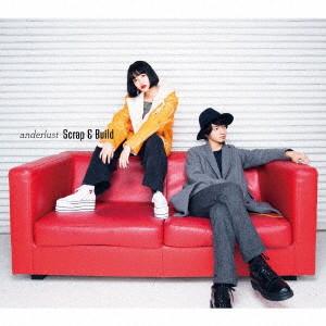 anderlust/Scrap & Build(初回生産限定盤)(DVD付)