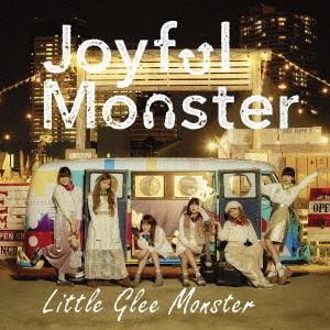 Little Glee Monster/Joyful Monster(期間生産限定盤)