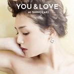 篠崎愛出演:篠崎愛/YOU&LOVE(通常盤)