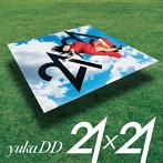 橋本環奈出演:yukaDD(;´∀`)/21x21(初回生産限定盤)(DVD付)