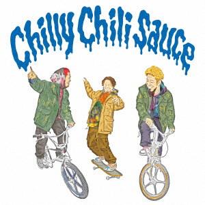 WANIMA/Chilly Chili Sauce(初回盤)(DVD付)