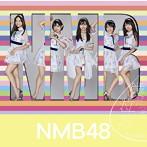 NMB48/タイトル未定(初回生産限定盤Type-C)(DVD付)