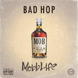 BAD HOP/Mobb Life