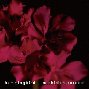 黒田倫弘/hummingbird(通常盤)