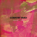 COUNTRY YARD/Greatest Not Hits