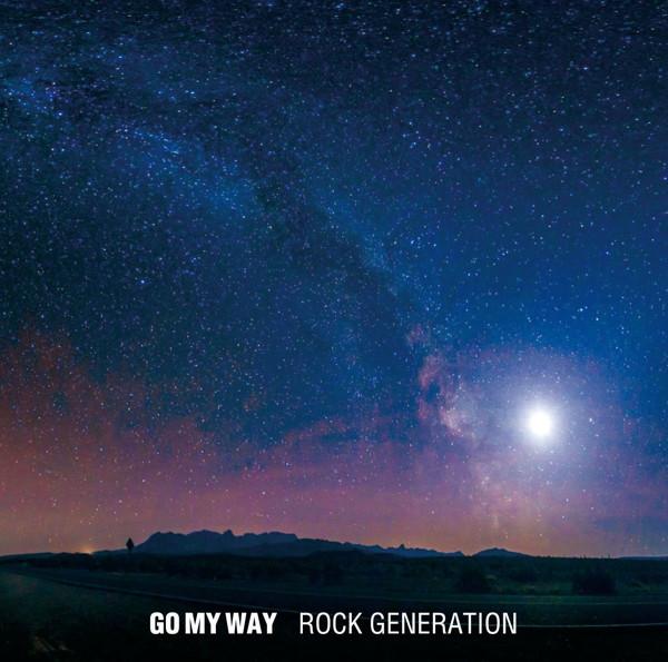 ROCK GENERATION/GO MY WAY