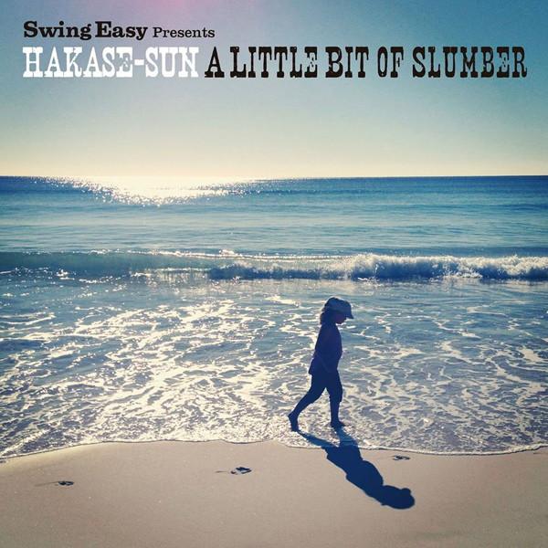 HAKASE-SUN/A Little Bit Of Slumber