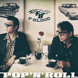 F-BLOOD/POP 'N' ROLL