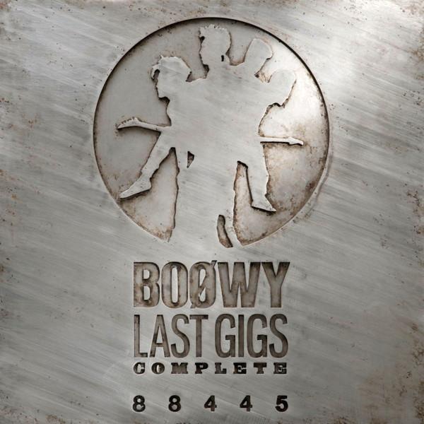 BOφWY(ボウイ)/LAST GIGS COMPLETE