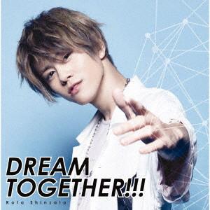 新里宏太/DREAM TOGETHER(TVアニメ「スタミュ」第3期オープニングテーマ)(初回限定盤)(Blu-ray Disc付)