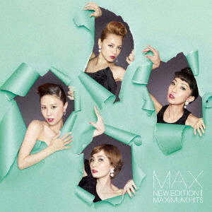 MAX/NEW EDITION II ~MAXIMUM HITS~