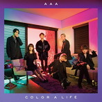 AAA/COLOR A LIFE(DVD付)