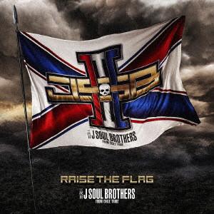 三代目 J SOUL BROTHERS from EXILE TRIBE/RAISE THE FLAG(通常盤)(3Blu-ray Disc付)