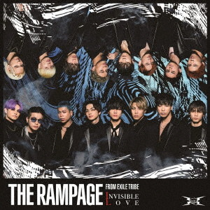 RAMPAGE from EXILE TRIBE/INVISIBLE LOVE(DVD付)